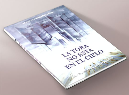 The Torah is Not in Heaven (Spanish)
